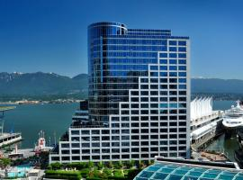 Hotel near  Vancouver Coal Harbour  airport:  The Fairmont Waterfront