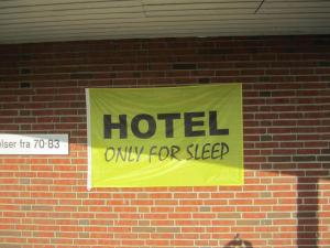 Hotel Only for Sleep