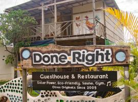 Done Right, Sihanoukville