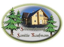 Ferienwohnung Familie Kaufmann