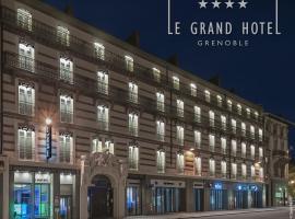 Le Grand Hôtel Grenoble, Grenoble