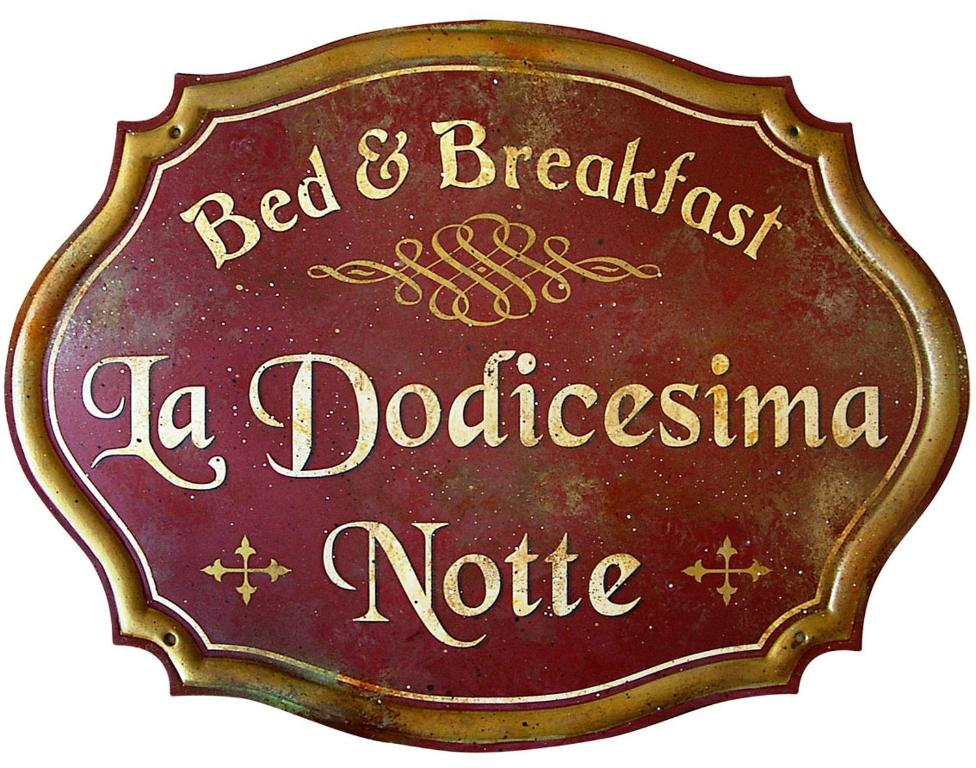 Bed & Breakfast La dodicesima Notte