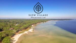 Slow Village Biscarrosse