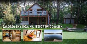 Chata DOM Z BALA NAD JEZIOREM DOWCIEŃ Burdeniszki Polsko