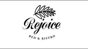 Rejoice Bed and Bistro