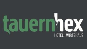 Hotel . Wirtshaus TauernHex