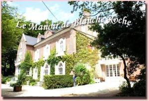 Gites du Manoir de Blanche Roche