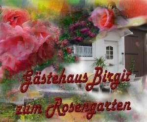 Gästehaus Birgit Zum Rosengarten