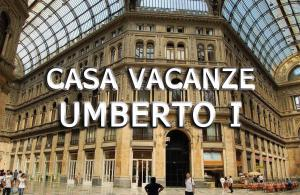 Casa Vacanze Umberto I
