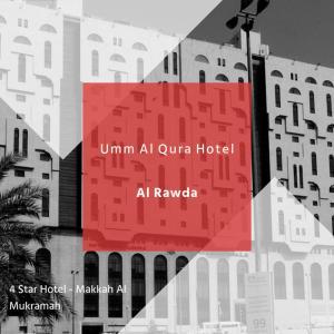 Al Rawda Umm Al Qura Hotel Makkah