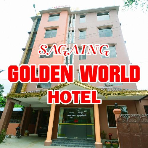 Golden World Hotel, Sagaing