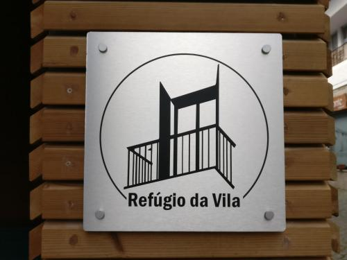 Refúgio da Vila - Refuge of the Village