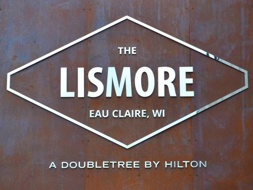 The Lismore Hotel Eau Claire - a DoubleTree by Hilton
